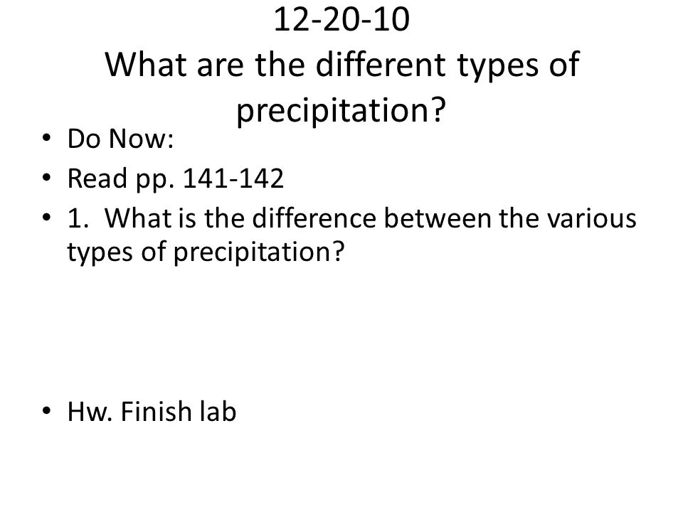 12-20-10 What are the different types of precipitation