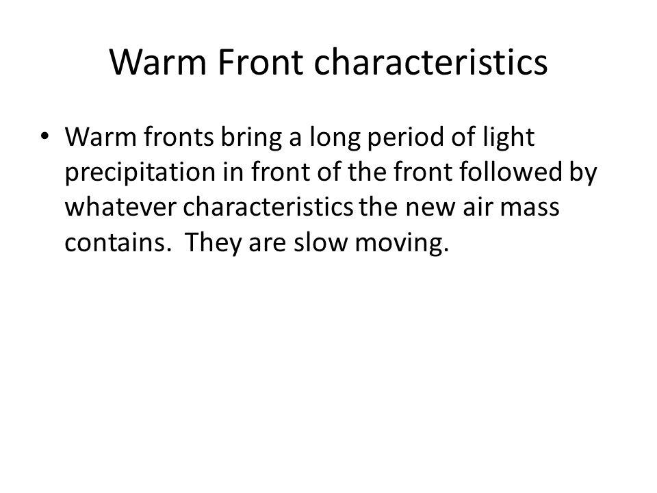 Warm Front characteristics