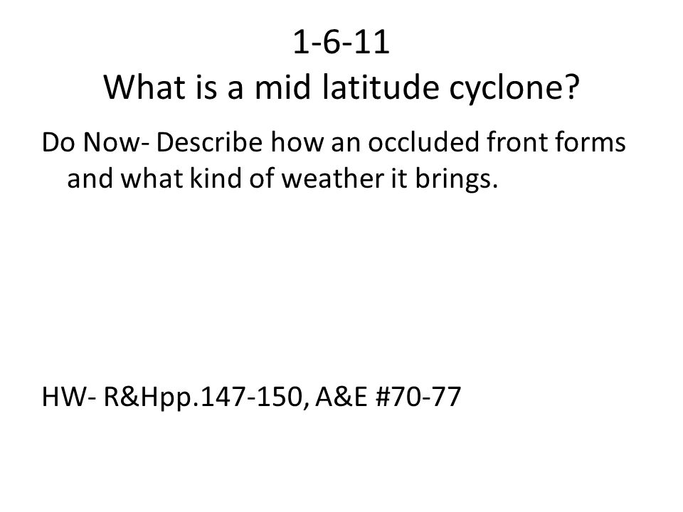 1-6-11 What is a mid latitude cyclone