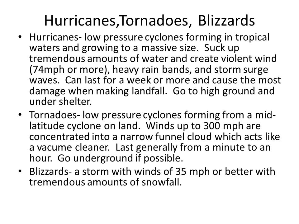 Hurricanes,Tornadoes, Blizzards