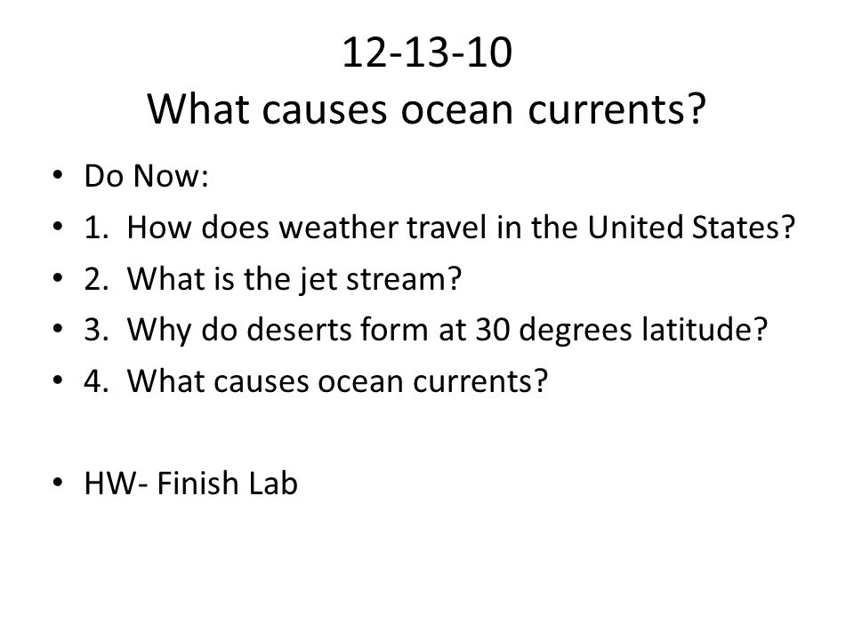 12-13-10 What causes ocean currents