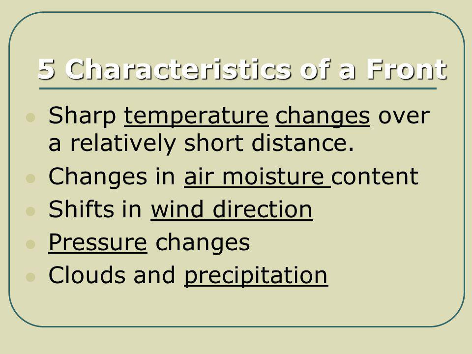 5 Characteristics of a Front