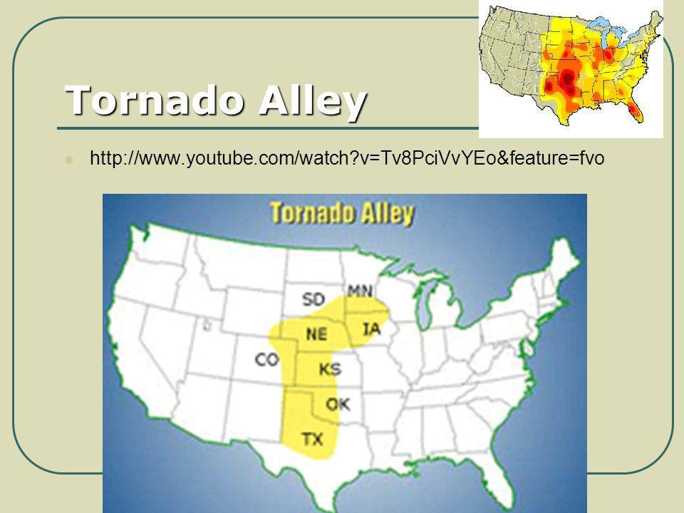 Tornado Alley http://www.youtube.com/watch v=Tv8PciVvYEo&feature=fvo