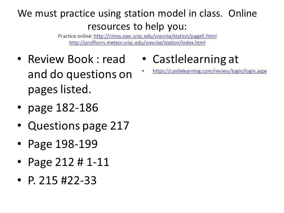 Review Book : read and do questions on pages listed. Castlelearning at