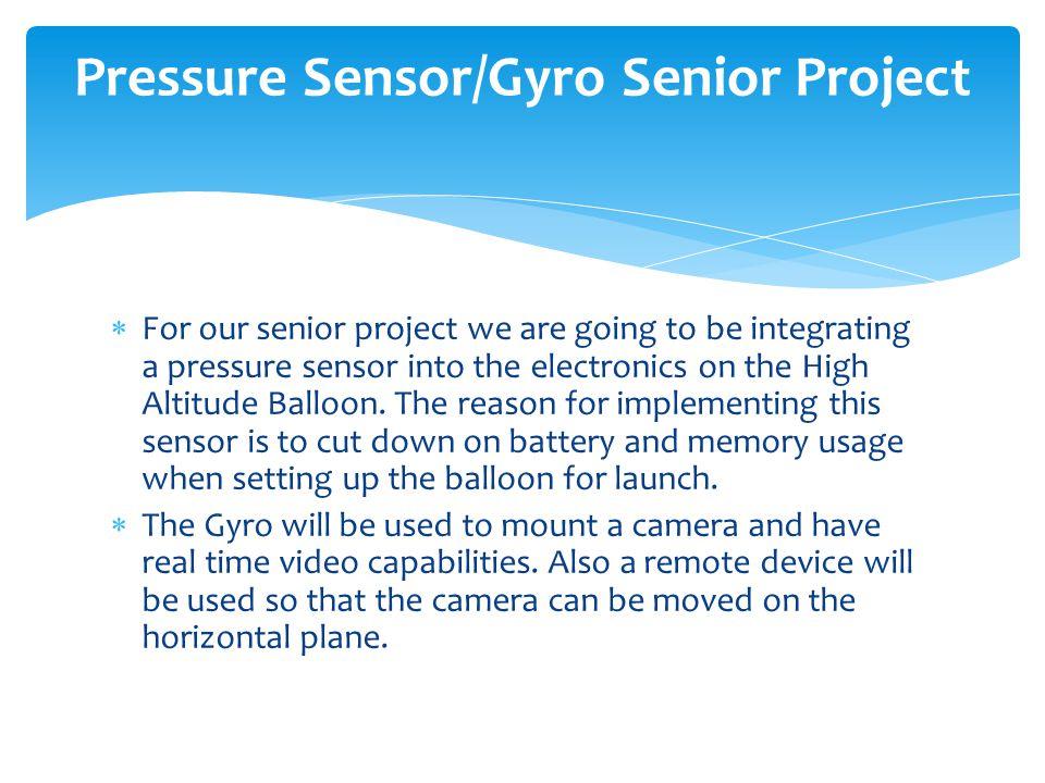 Pressure Sensor/Gyro Senior Project