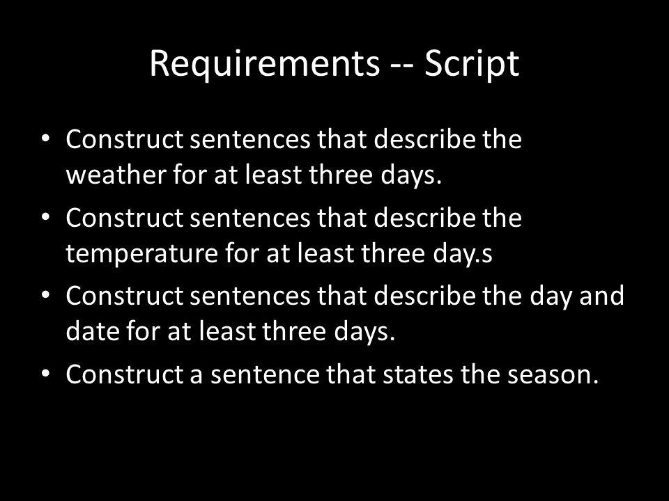 Requirements -- Script