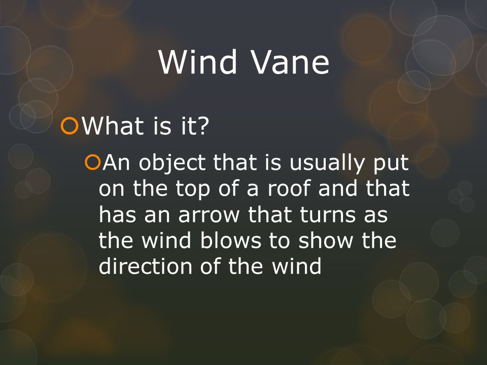 Wind Vane What is it