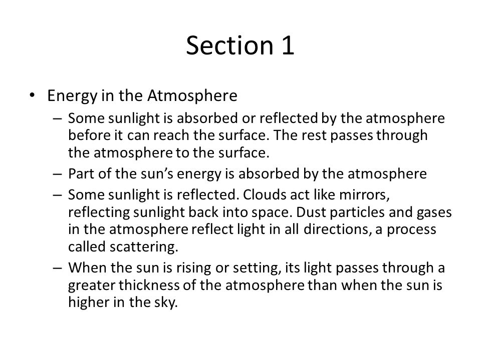 Section 1 Energy in the Atmosphere