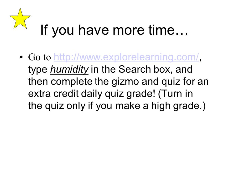 If you have more time…
