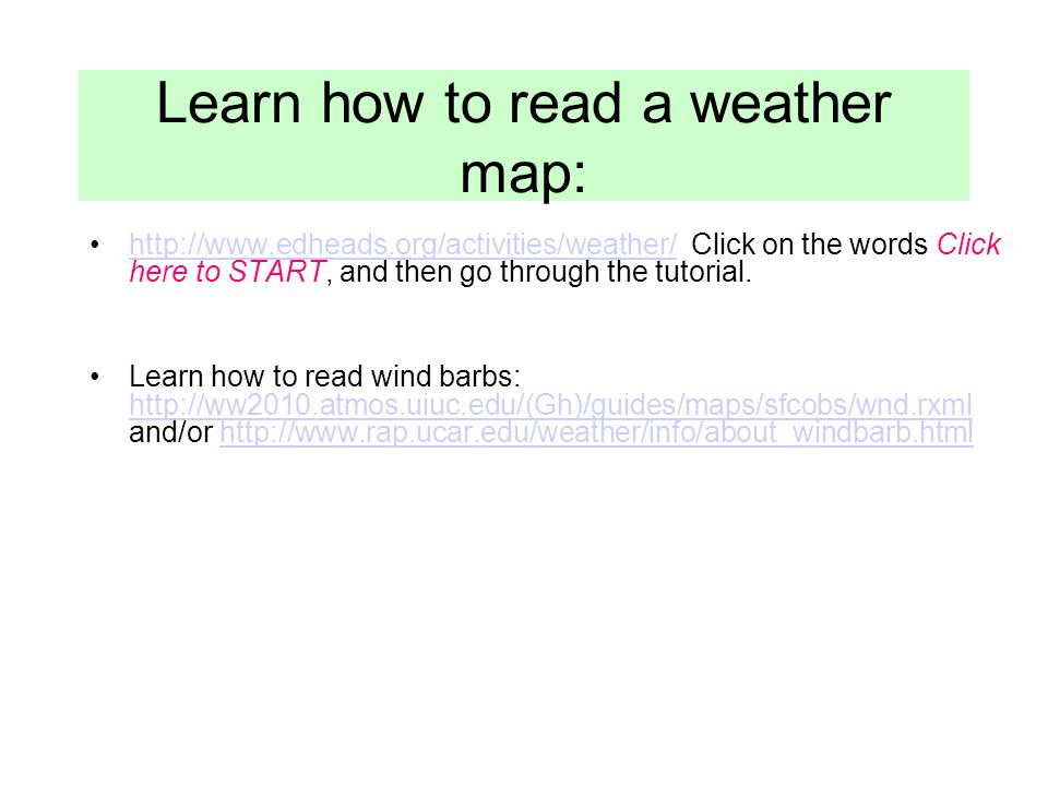 Learn how to read a weather map:
