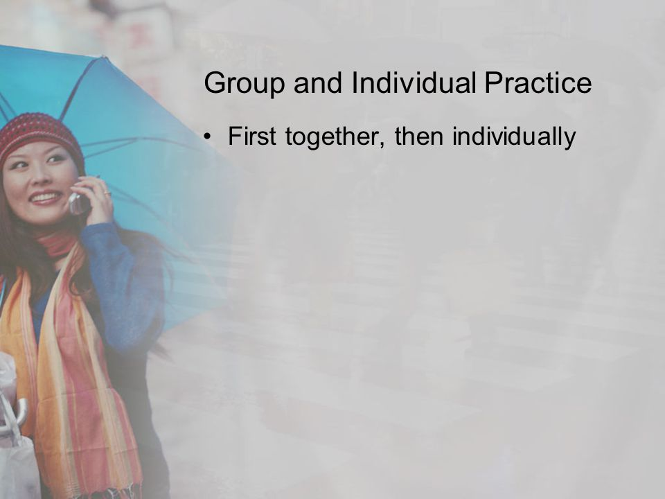 Group and Individual Practice