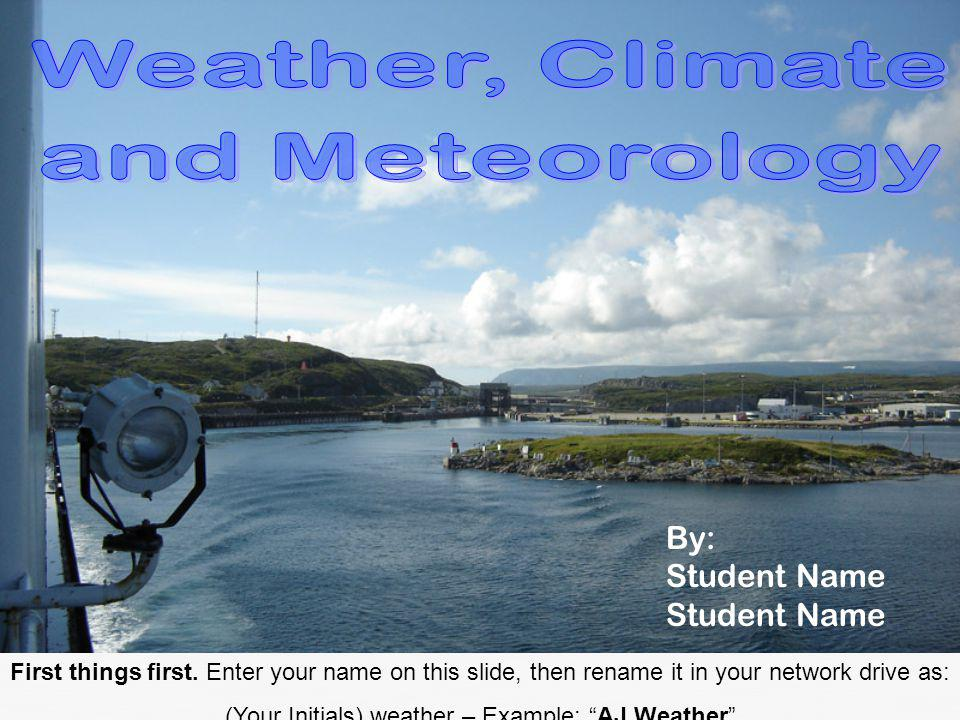 Weather, Climate and Meteorology
