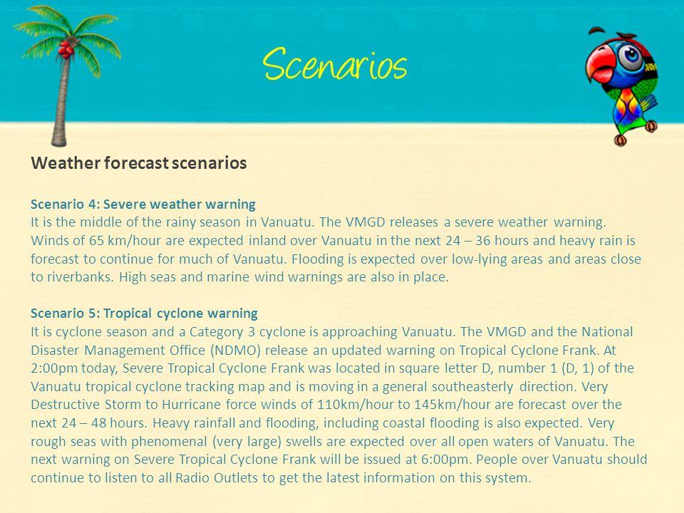 Weather forecast scenarios