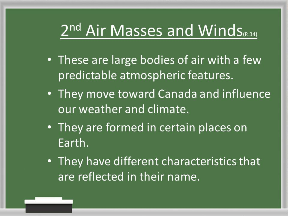 2nd Air Masses and Winds(P. 34)