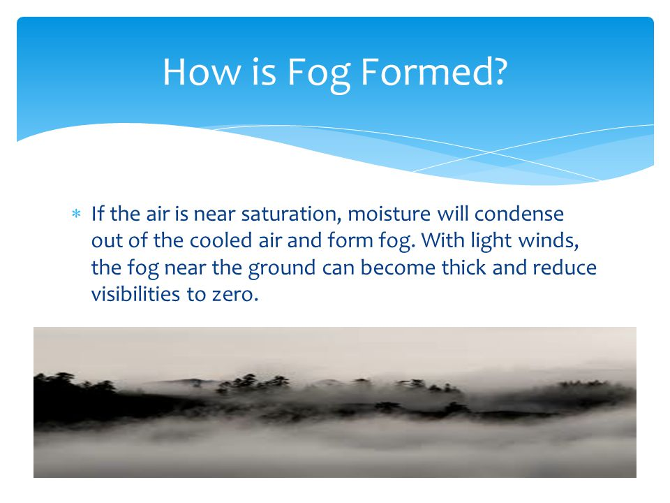 How is Fog Formed