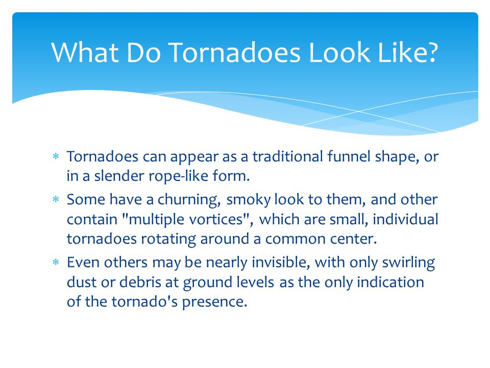 What Do Tornadoes Look Like