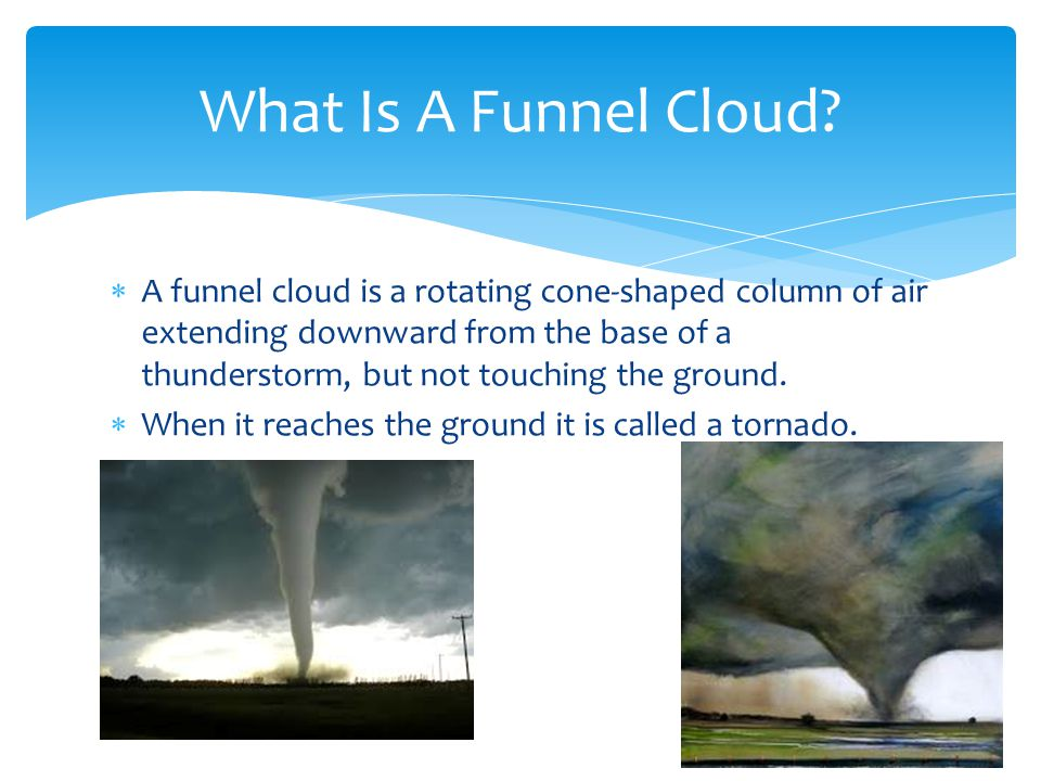 What Is A Funnel Cloud