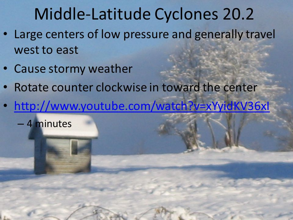 Middle-Latitude Cyclones 20.2