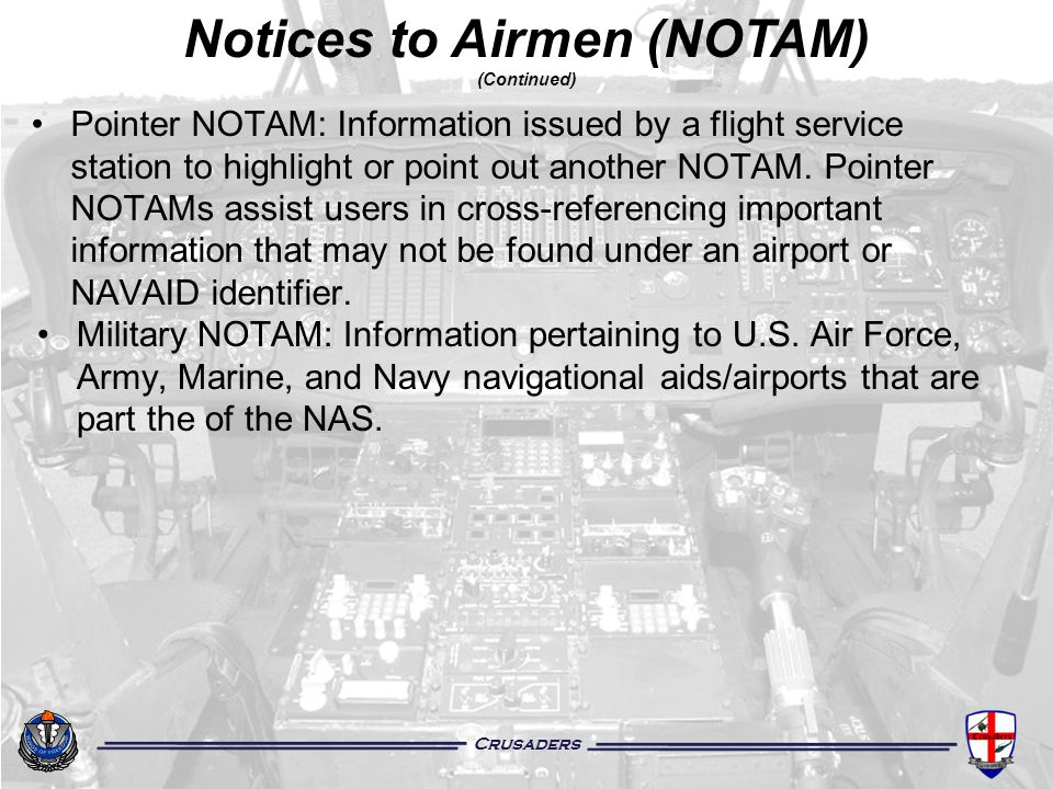 Notices to Airmen (NOTAM) (Continued)