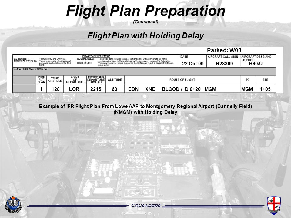 Flight Plan Preparation (Continued) Flight Plan with Holding Delay