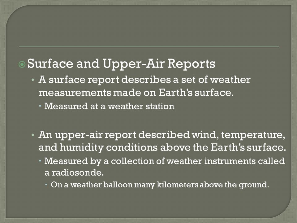 Surface and Upper-Air Reports