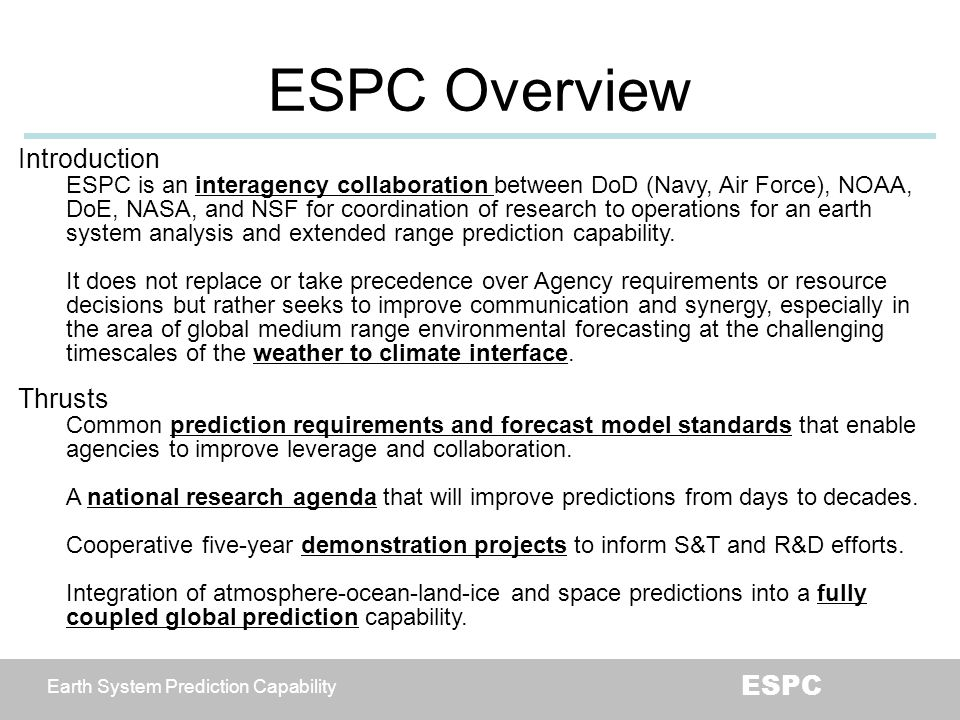 ESPC Overview Introduction Thrusts