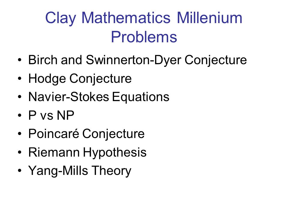 Clay Mathematics Millenium Problems