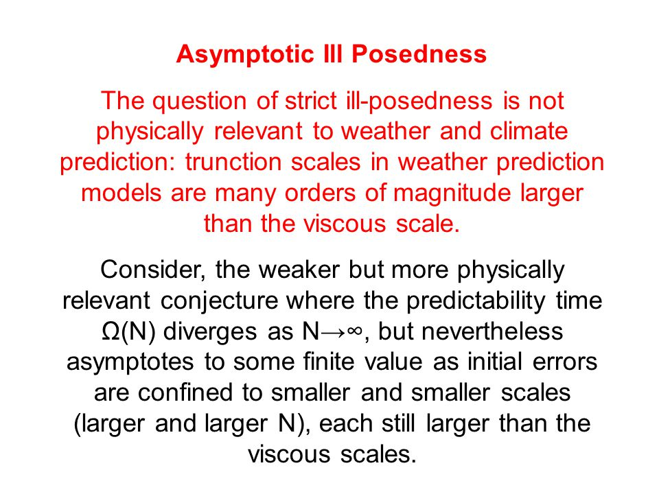 Asymptotic Ill Posedness