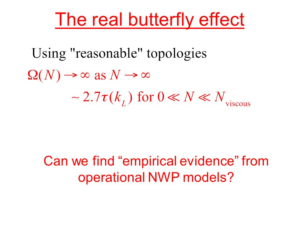 The real butterfly effect