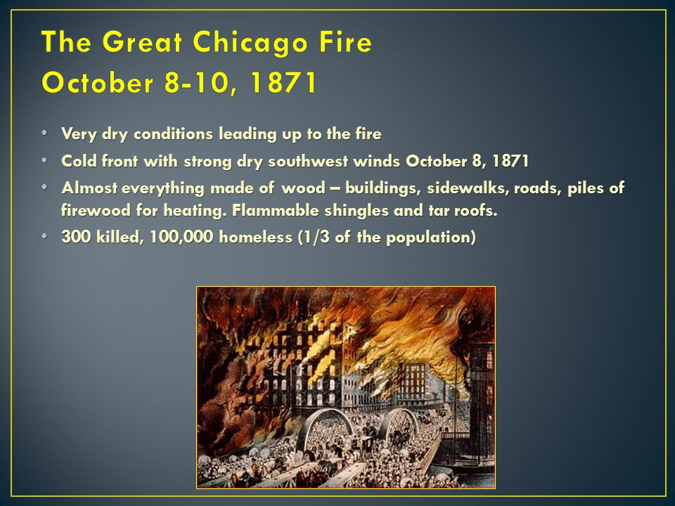 The Great Chicago Fire October 8-10, 1871