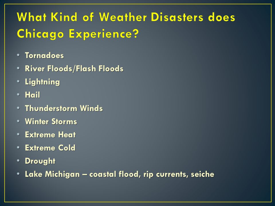 What Kind of Weather Disasters does Chicago Experience