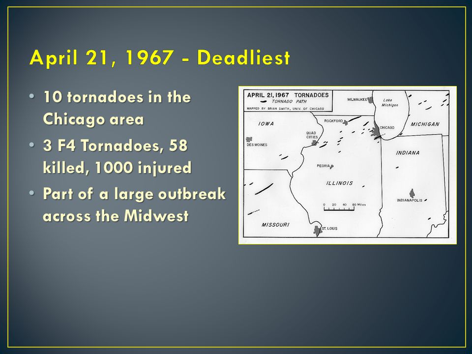 April 21, 1967 - Deadliest 10 tornadoes in the Chicago area