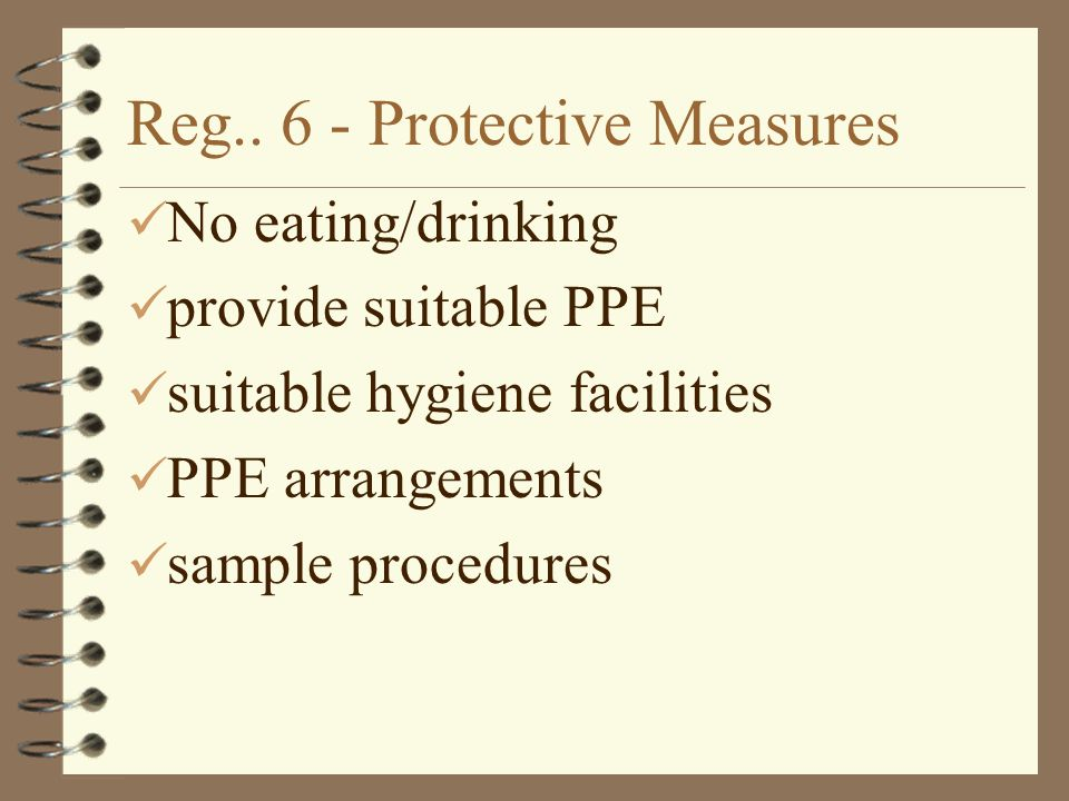 Reg.. 6 - Protective Measures