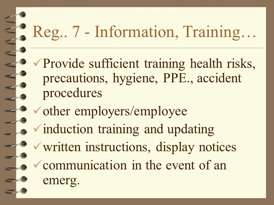 Reg.. 7 - Information, Training…