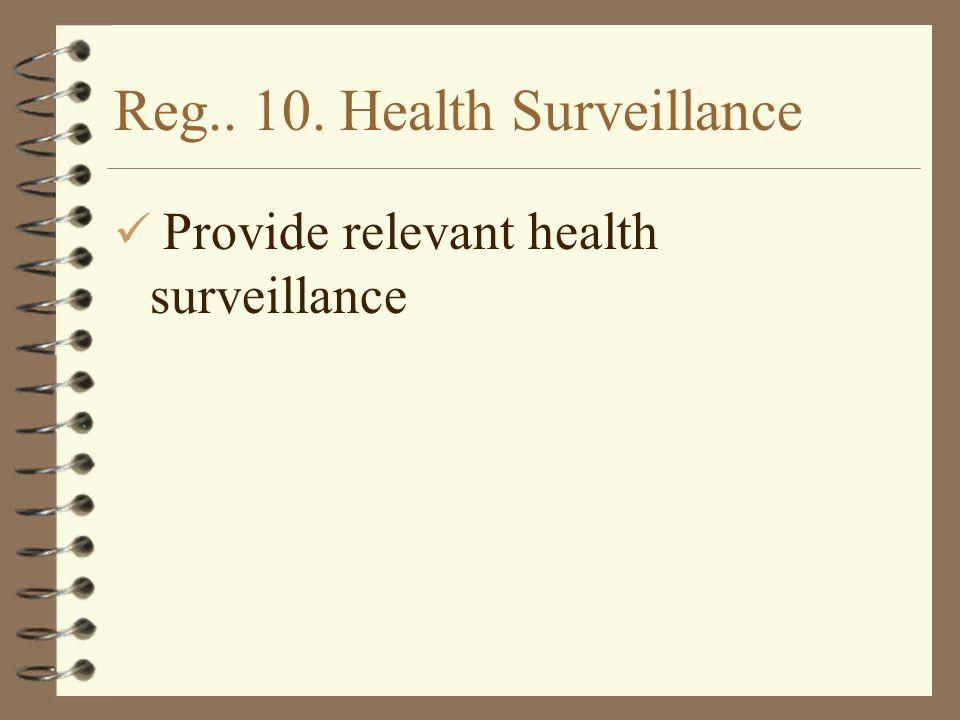 Reg.. 10. Health Surveillance