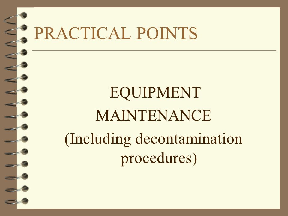 (Including decontamination procedures)