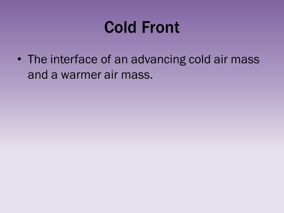 Cold Air Mass : Chapter weather vocabulary ppt download