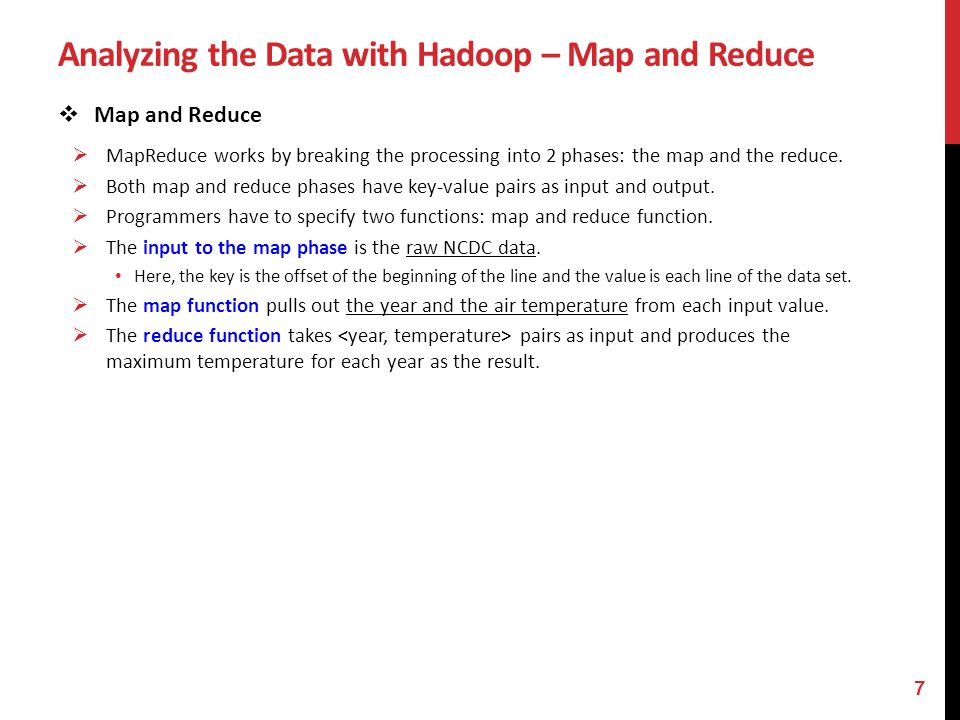 Analyzing the Data with Hadoop – Map and Reduce