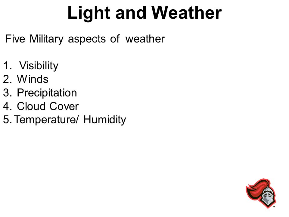 Light and Weather Visibility Winds Precipitation Cloud Cover