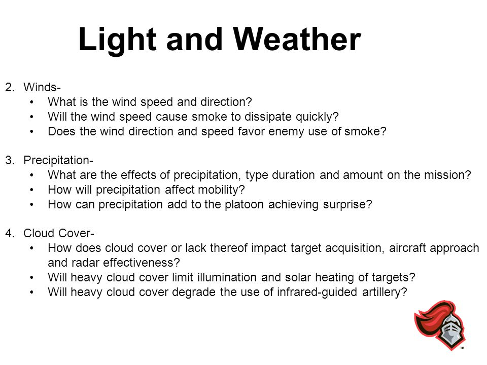 Light and Weather Winds- What is the wind speed and direction
