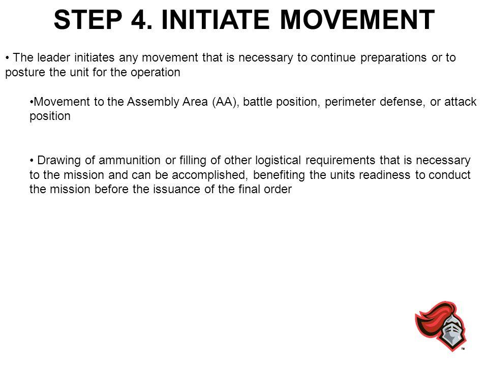 STEP 4. INITIATE MOVEMENT