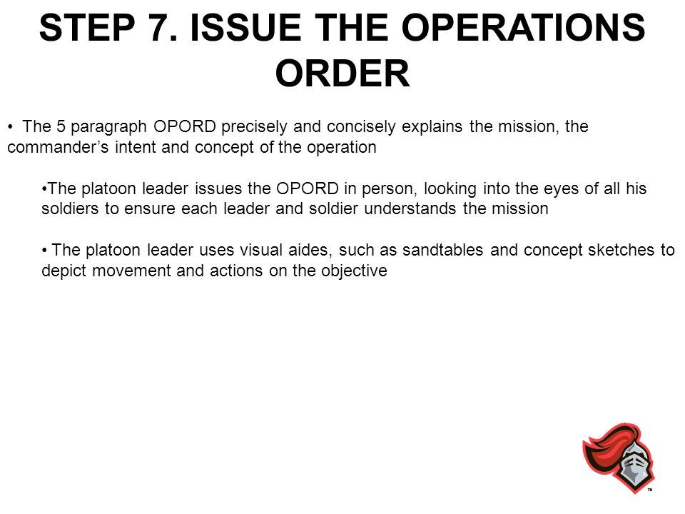 STEP 7. ISSUE THE OPERATIONS ORDER