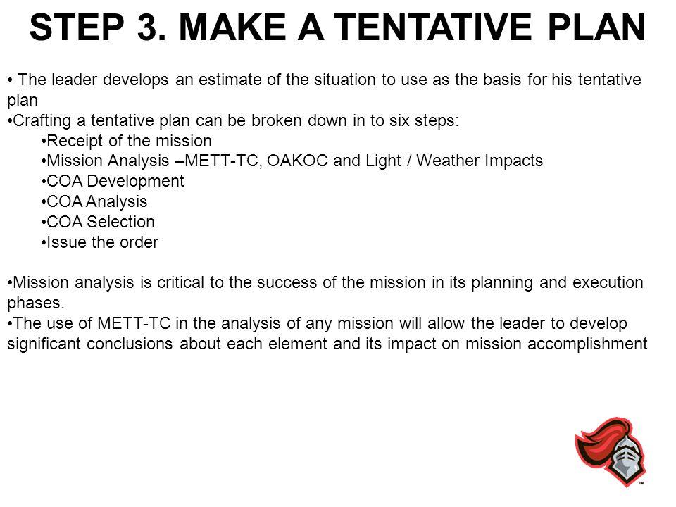 STEP 3. MAKE A TENTATIVE PLAN
