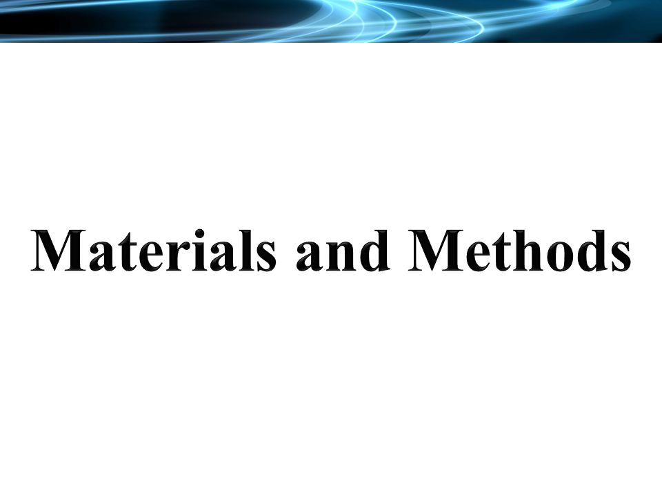 Materials and Methods