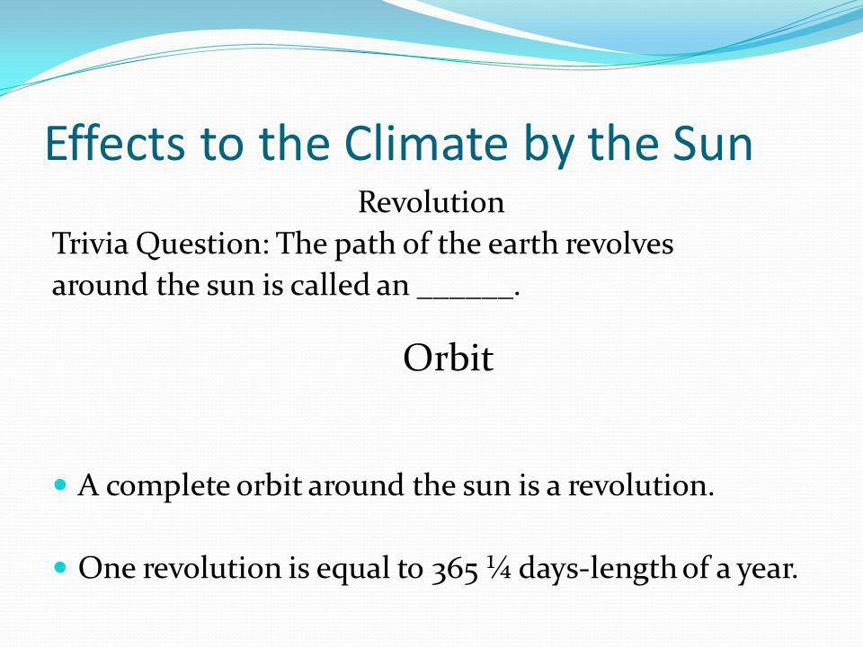 Effects to the Climate by the Sun