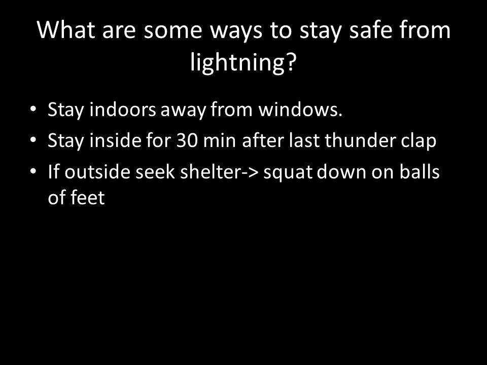 What are some ways to stay safe from lightning