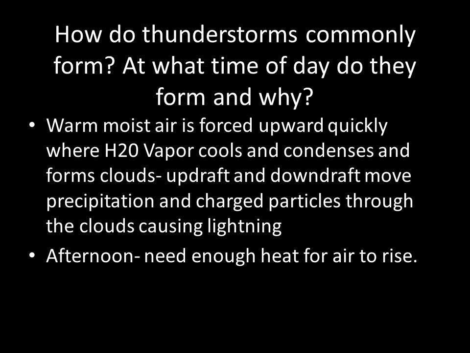 How do thunderstorms commonly form