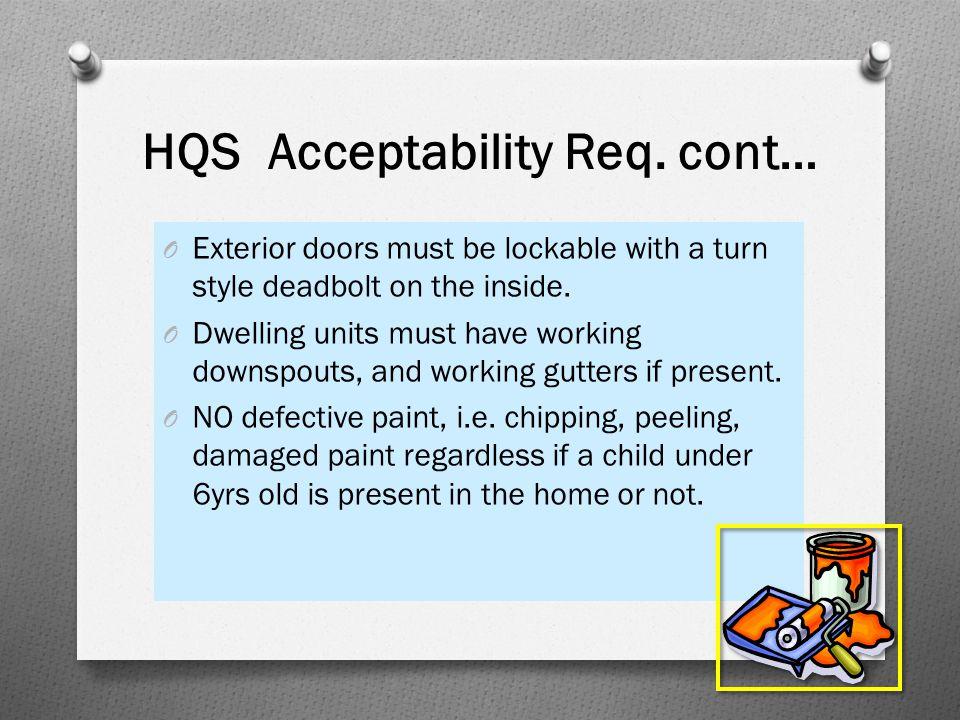 HQS Acceptability Req. cont…