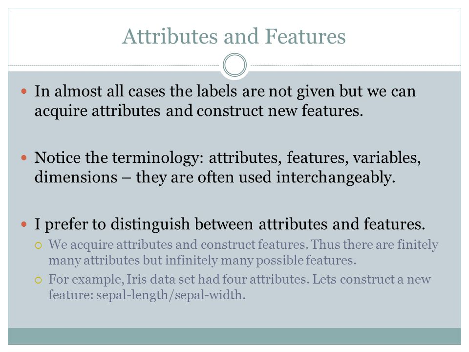 Attributes and Features