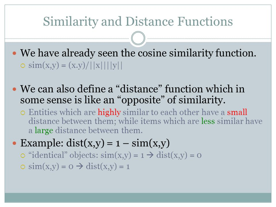 Similarity and Distance Functions